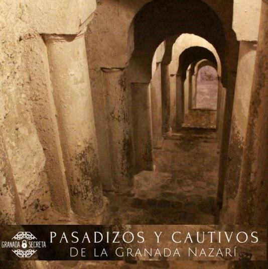 TOUR GUIADO POR LOS PASADIZOS SECRETOS JUNTO A LA ALHAMBRA Granada